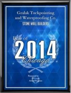 Gralak Tuckpointing and Waterproofing 2014 Best of Chicago Award